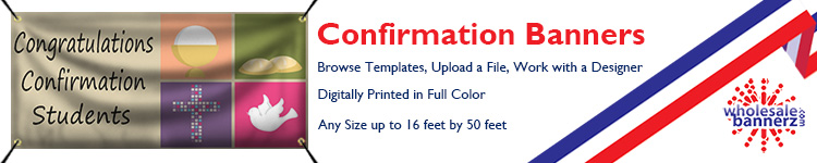 Custom Confirmation Banners | Wholesalebannerz.com