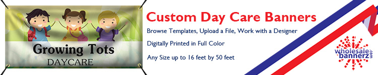 Custom Day Care Banners | Wholesalebannerz.com
