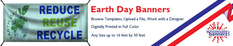 Custom Earth Day Banners from Wholesalebannerz.com