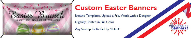 Custom Easter Banners from Wholesalebannerz.com