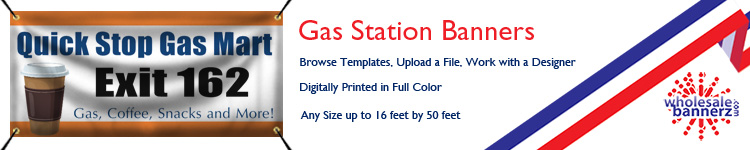Custom Gas Station Banners from Wholesalebannerz.com