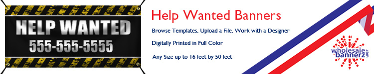 Custom Help Wanted Banners from Wholesalebannerz.com