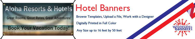 Custom Hotel Banners from Wholesalebannerz.com
