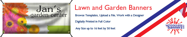 Custom Lawn and Garden Banners from Wholesalebannerz.com