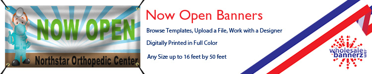 Custom Now Open Banners from Wholesalebannerz.com