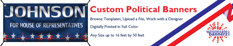 Custom Political Banners from Wholesalebannerz.com