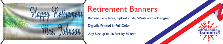 Custom Retirement Banners from Wholesalebannerz.com