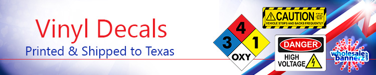 Custom Vinyl Decals for Texas | Wholesalebannerz.com
