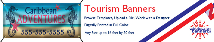 Custom Tourism Banners from Wholesalebannerz.com