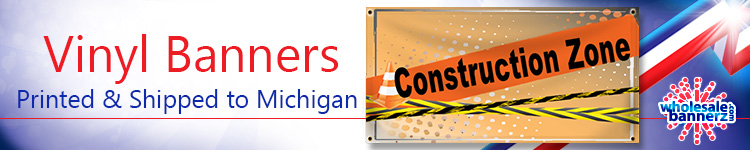 Custom Full Color Vinyl Banners for Michigan | Wholesalebannerz.com