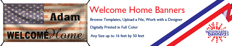 Custom Welcome Home Banners from Wholesalebannerz.com