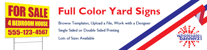 Full Color Yard Signs | Wholesalebannerz.com